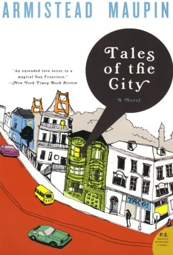 """When I discovered <em>Tales of the City</em> by Armistead Maupin, I knew in my heart that it was time to go out into the wor"