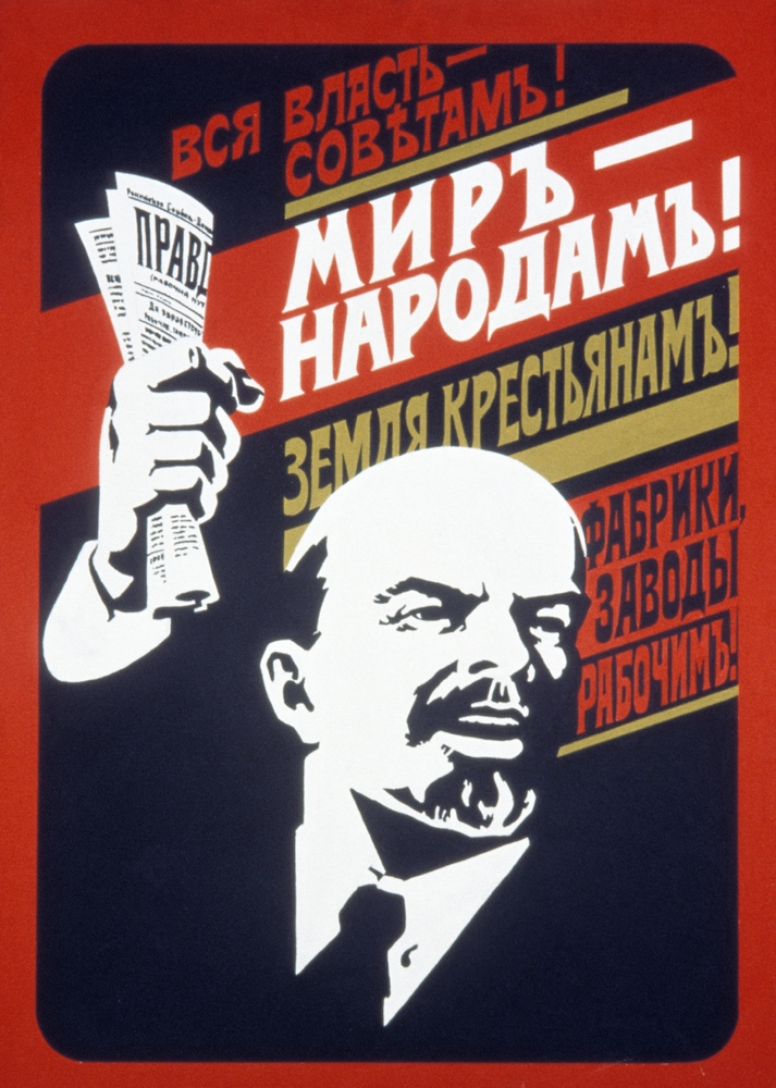 "1920's poster. ""All power to the Soviets. Peace to the People. Land to the peasants."""