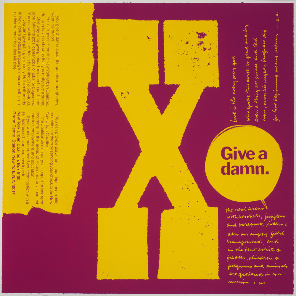 X give a damn, 1968 Silkscreen print on paper 23 x 23 1/8 inches Corita Art Center, Los Angeles Photograph by Arthur Evans, c