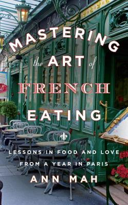 """<strong>The Book:</strong> <a href=""""http://www.audiobooks.com/audiobook/mastering-the-art-of-french-eating-lessons-in-food-an"""