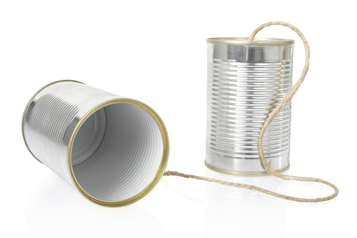 The tin can phone has been around for centuries, made by connecting the bottoms of two tin cans with taut string - the sound