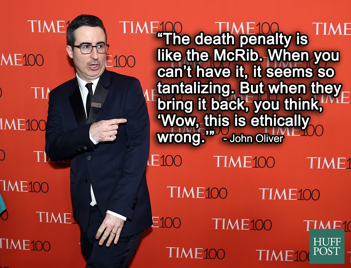 Quotes About The Death Penalty 11 John Oliver Quotes That Make The Truth Easier To Swallow  Huffpost