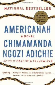 """""""Chimamanda Ngozi Adichie's fourth book, <em>Americanah</em>, is so smart about so many subjects that to call it a novel abou"""