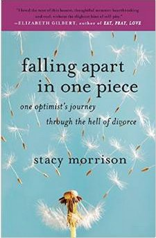 22 books everyone should read during divorce huffpost falling apart in one piece one optimists journey through the hell of divorce by stacy morrison solutioingenieria Images