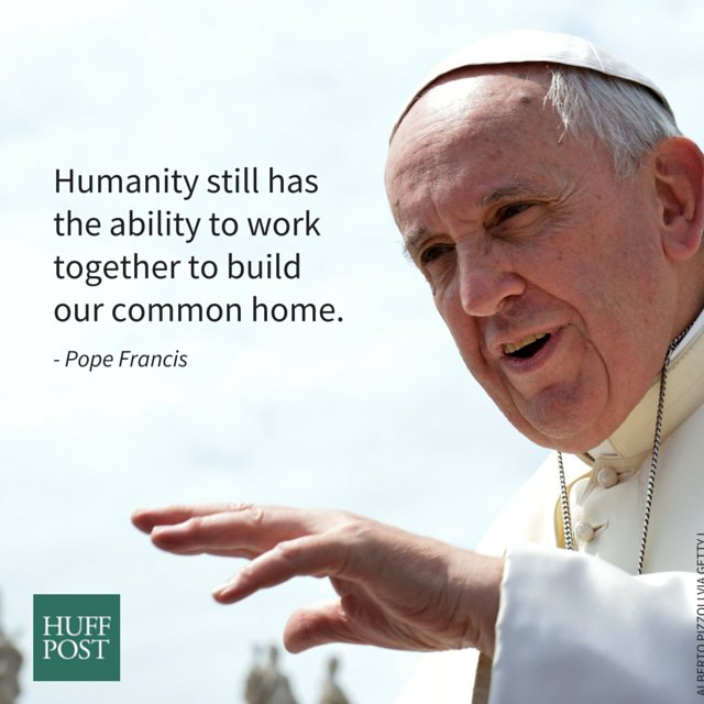 "From a draft of ""Laudato Sii,"" translated by The Huffington Post."