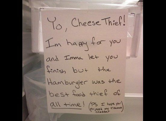 "Nah, but kudos to this person for not caring about the theft, and for leaving this hilarious note. (Via <a href=""http://www.f"