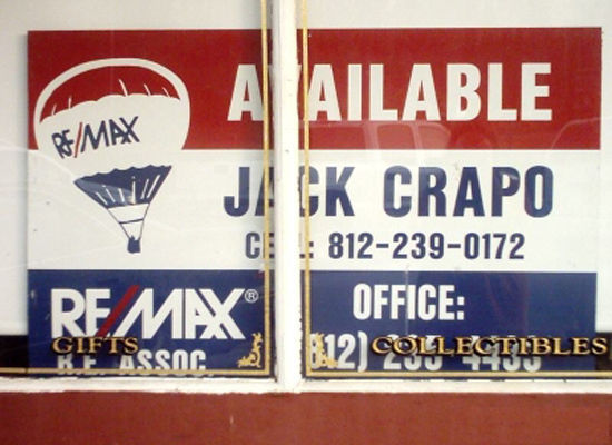 "... Jack Crapo! Let us guess - it's pronounced Crapeau? (Via <a href=""http://reitips.com/outlandish-real-estate-signs-hard-to"
