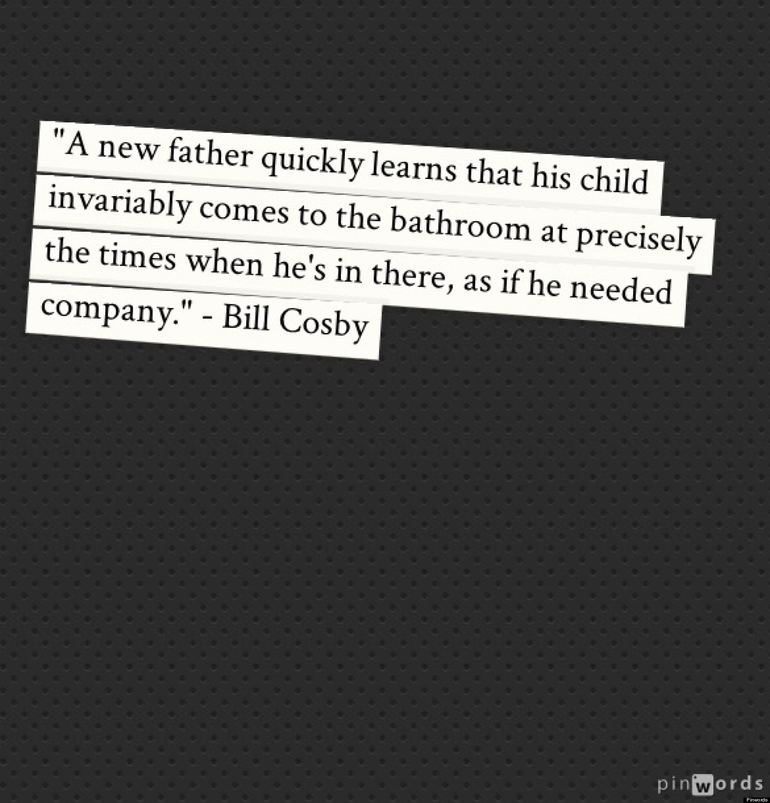 Father 39 s day quotes 23 great sayings about being a dad for Quotes for a father