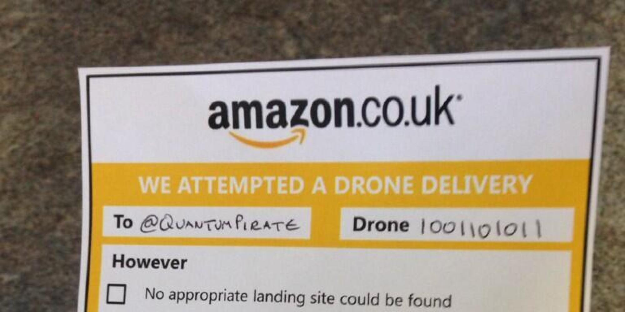 Amazon Drones Will Have The Best Missed Delivery Slips