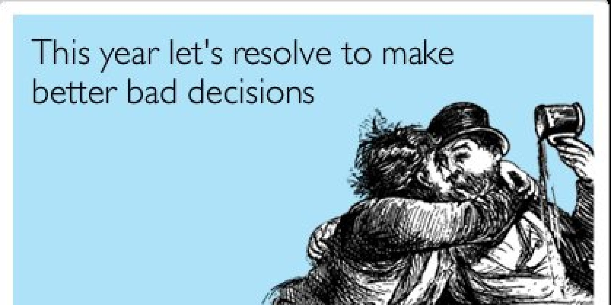 17 New Yearu0027s Eve Someecards That Will Start Your 2014 With A Laugh |  HuffPost Amazing Design