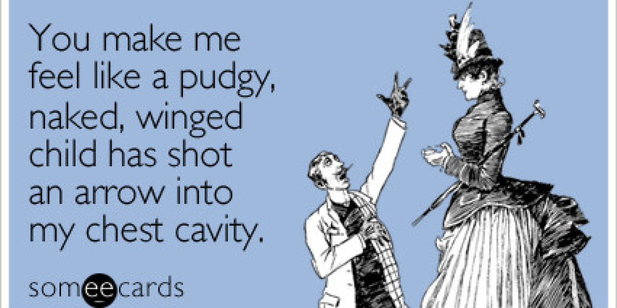 17 Brutally Honest Someecards To Send To Your Valentine