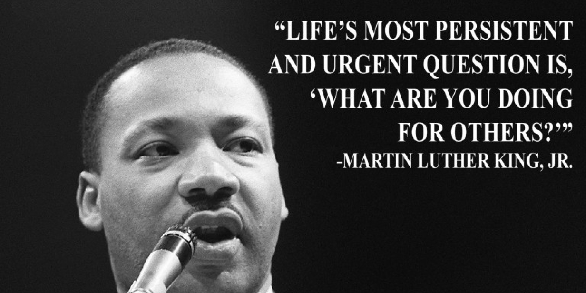 Images Of Martin Luther King Quotes Mlk Jrasked Us 'what Are You Doing For Others' Here's How We