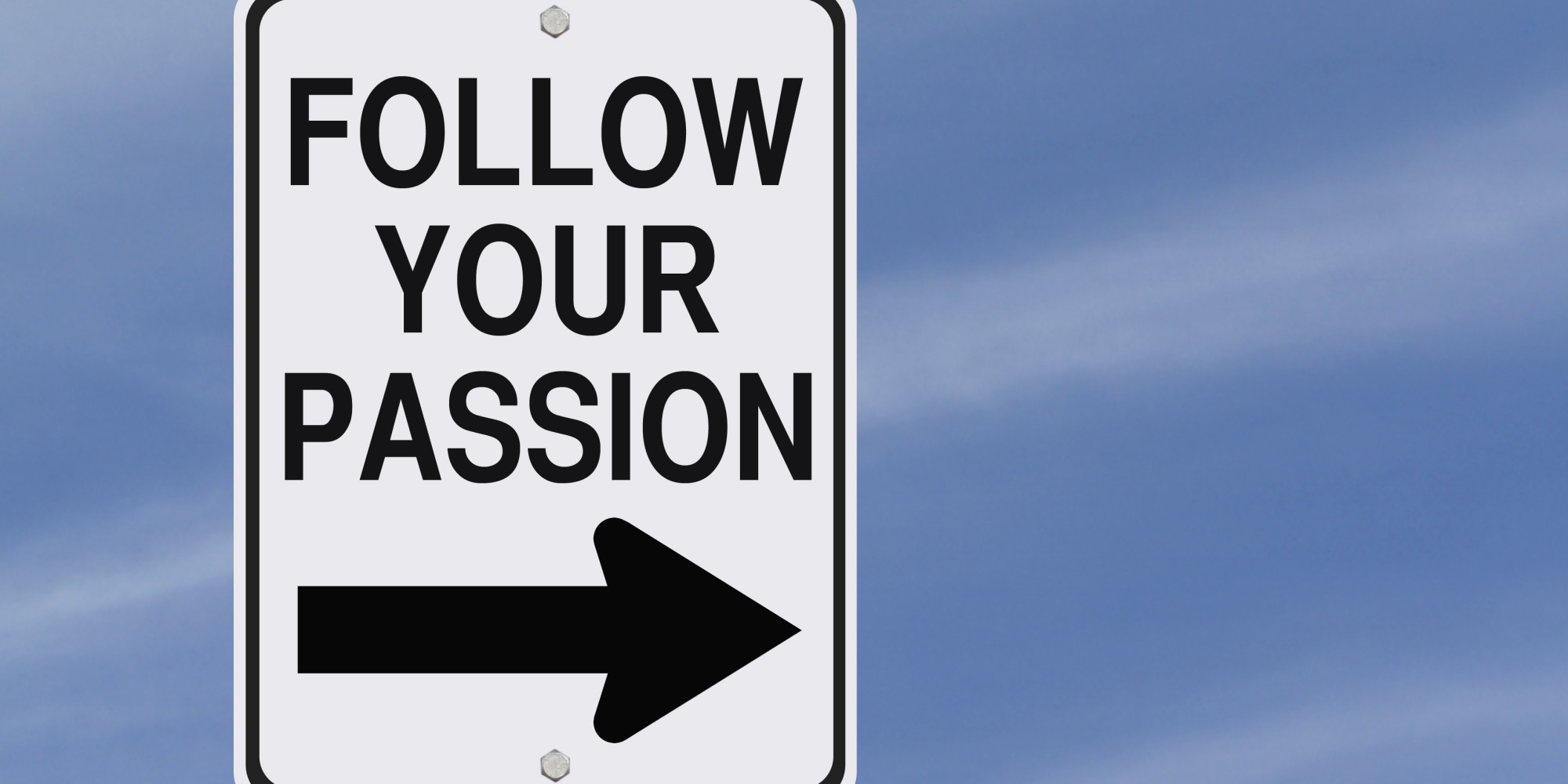 your passion