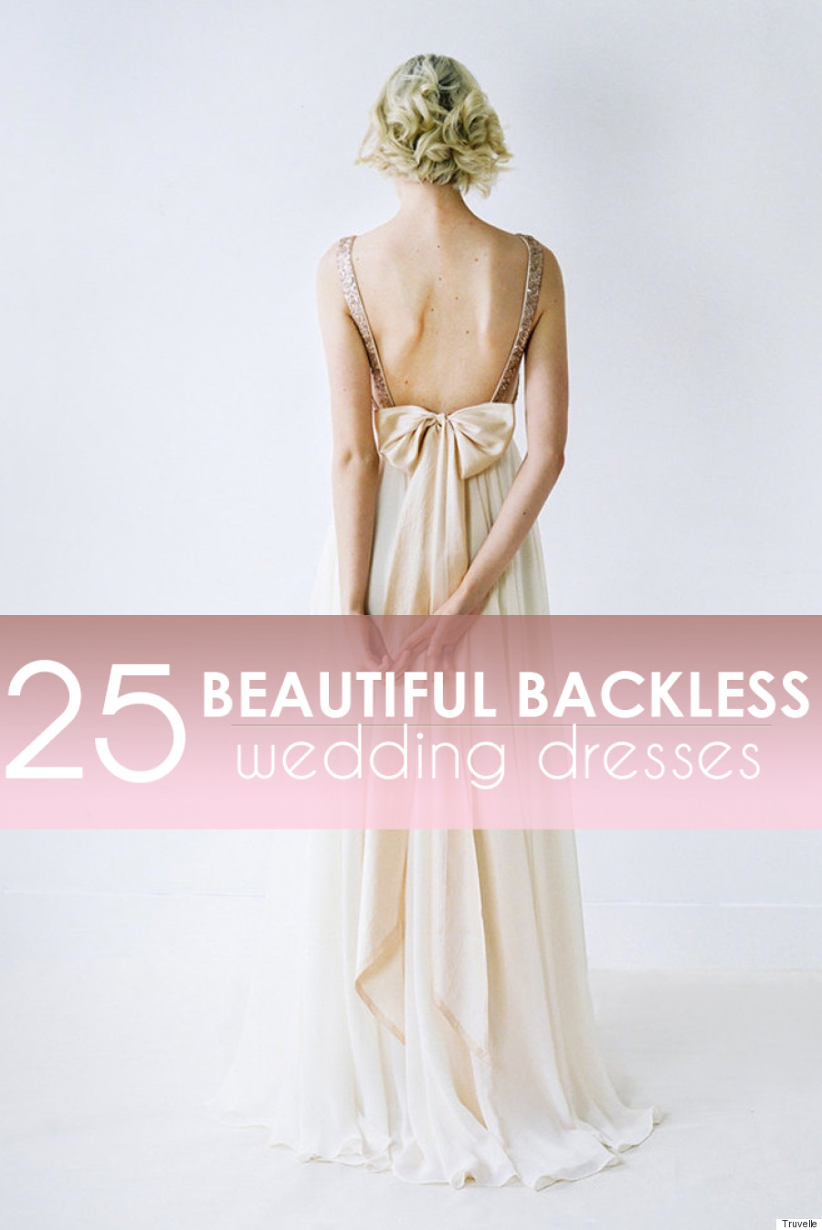 25 Beautiful Backless Wedding Dresses For Any Bride