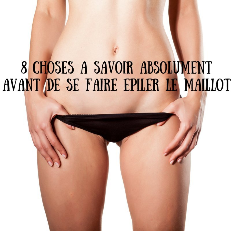 epilation maillot que faire