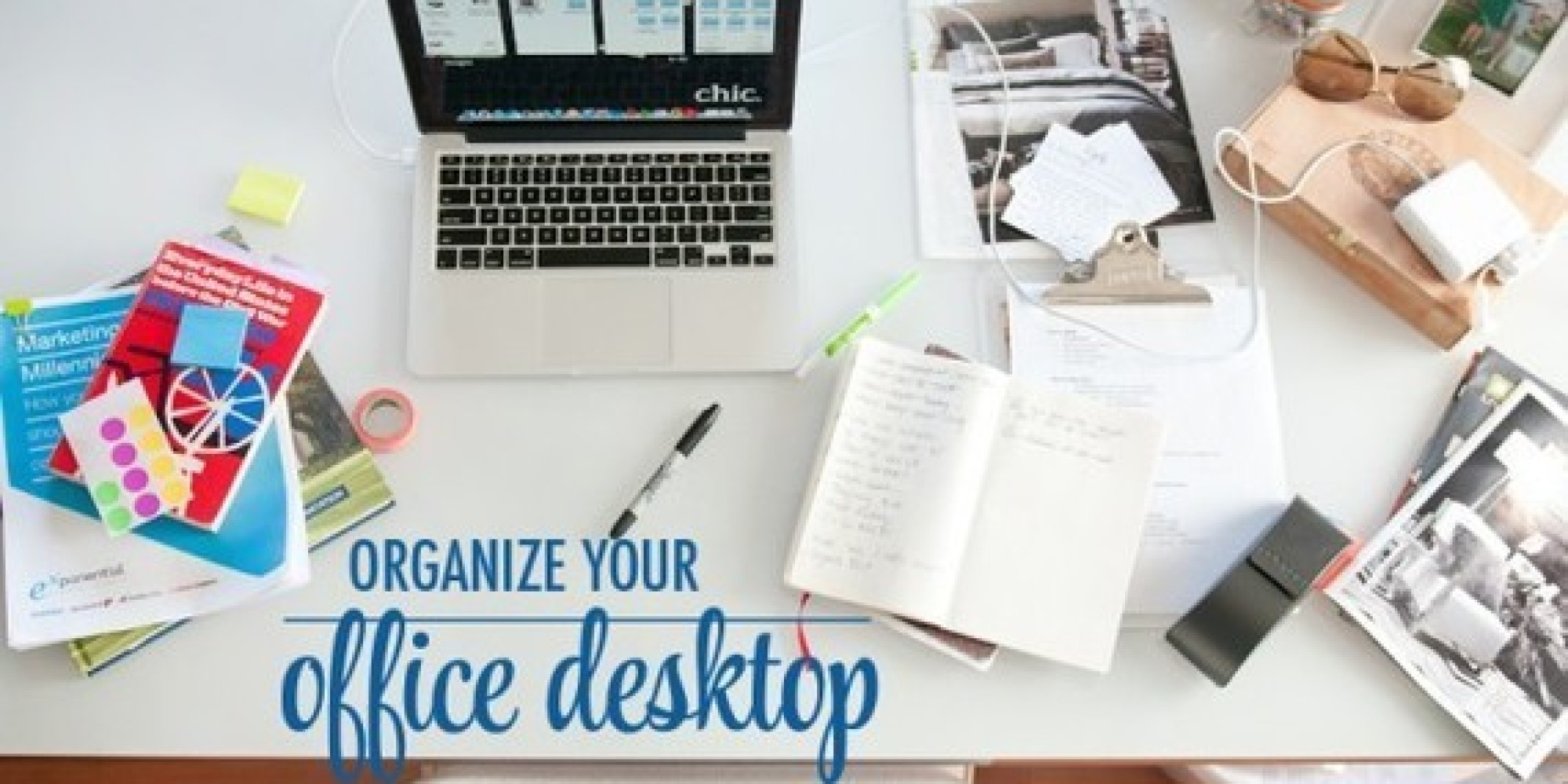 6 Hacks To Organize Your Office Space | HuffPost