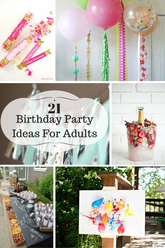 21 Ideas For Adult Birthday Parties