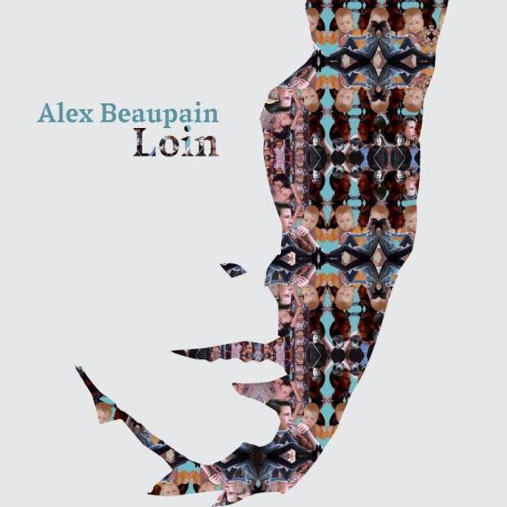 clip alex beaupain loin