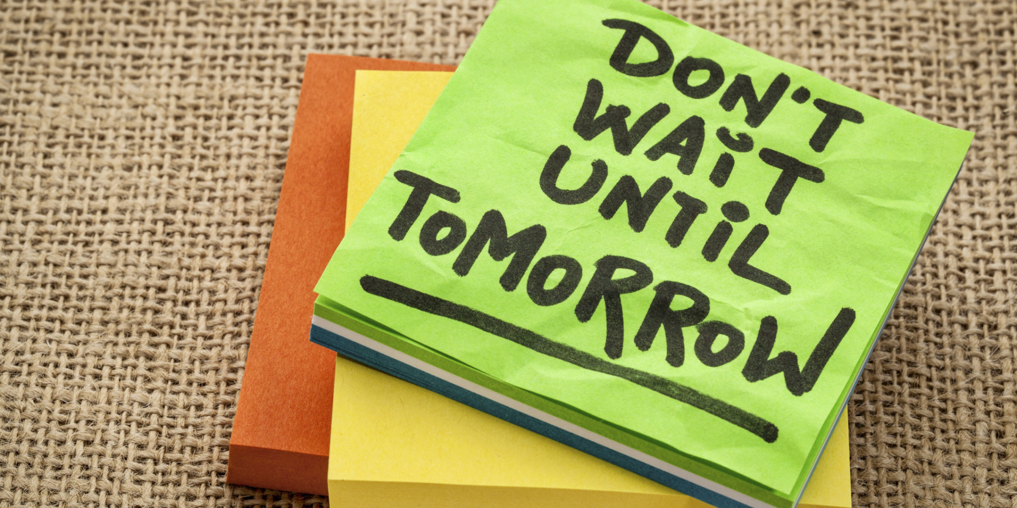 why we procrastinate and what to do about it huffpost