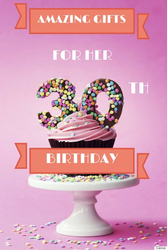 30th Birthday Gifts 30 Ideas The Woman In Your