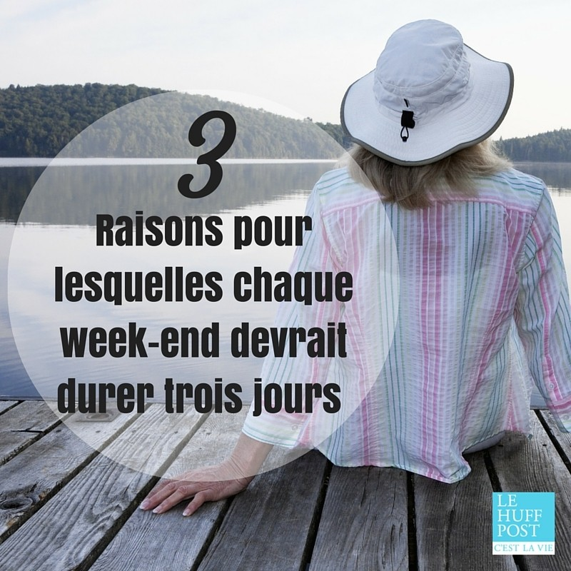 week end trois jours