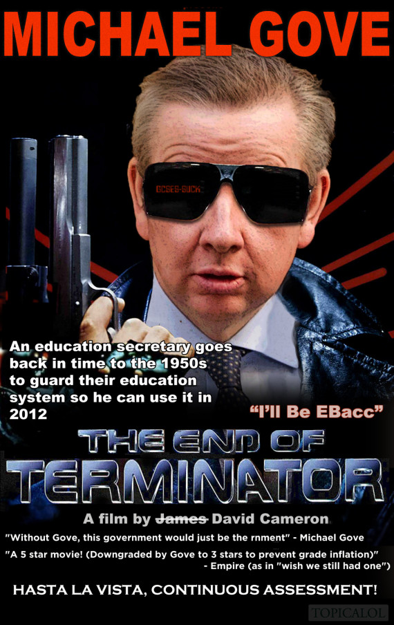 o MICHAEL GOVE TERMINATOR 570?6 michael gove is the end of terminator (picture)